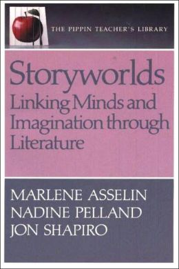 Storyworlds: Linking Minds and Imagination Through Literature