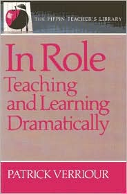 In Role: Teaching and Learning Dramatically