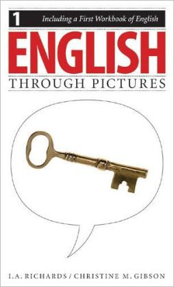 English Through Pictures: Book 1: And a First Workbook of English