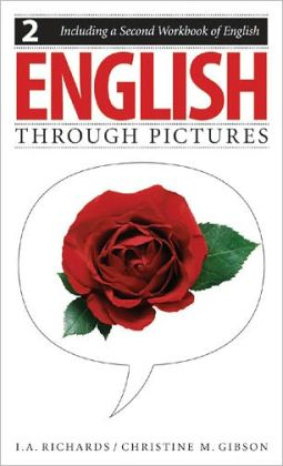 English Through Pictures : Book 2 and a Second Workbook of English