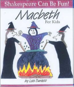 Macbeth for Kids (LIBRARY EDITION)