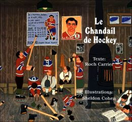 Chandail de Hockey (The Hockey Sweater)