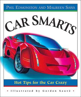 Car Smarts: Hot Tips for the Car Crazy