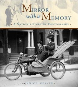 Mirror with a Memory: Photographing the Story of a Nation