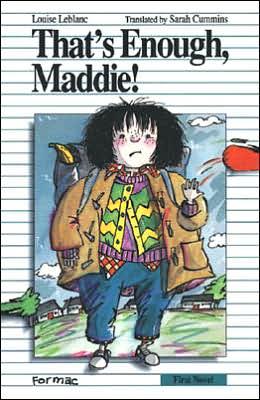 That's Enough, Maddie