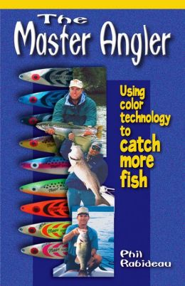 Master Angler: Using Color Technology to Catch More Fish