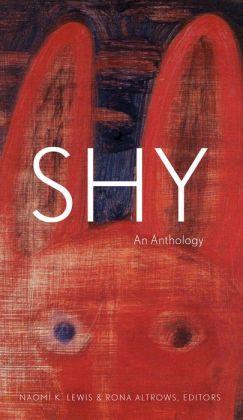 Shy: An Anthology