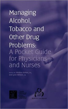 Managing Alcohol, Tobacco And Other Drug Problems