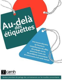 Au-del Des Tiquettes: Une Trousse Ducative Qui Favorise La Compr Hension Des Effets Des PR Jug S Sur Les Personnes Vivant Avec Des Problemes