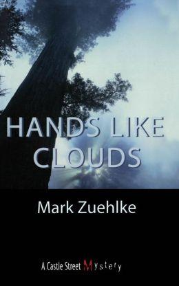 Hands Like Clouds: An Elias McCann Mystery