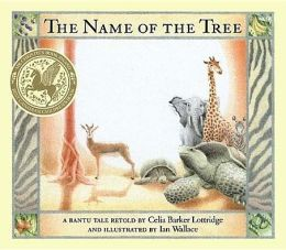 Name of the Tree: A Bantu Folktale