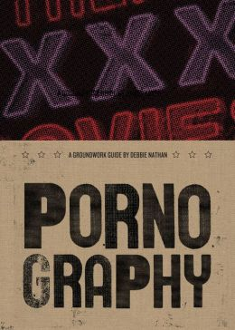 Pornography (Groundwork Guides Series)