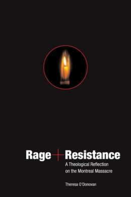 Rage and Resistance: A Theological Reflection on the Montreal Massacre