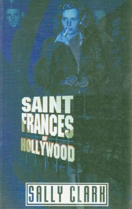 Saint Frances of Hollywood