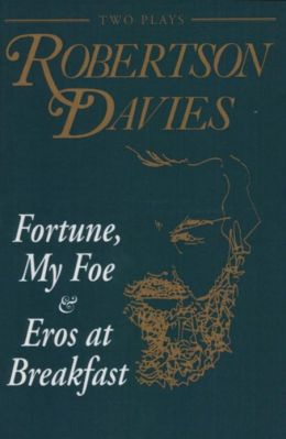 Fortune, My Foe and Eros at Breakfast