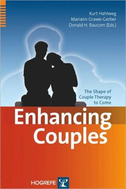 Enhancing Couples: The Shape of Couple Therapy to Come