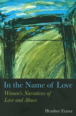 In the Name of Love : Women With Chronic Illness Theorize Their Lives
