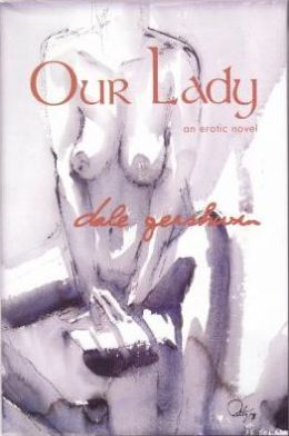Our Lady: An Erotic/Thriller Novel