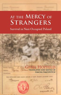 At the Mercy of Strangers: Survival in Nazi-Occupied Poland