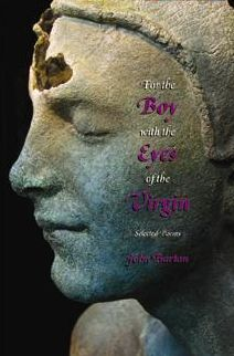 For the Boy with the Eyes of the Virgin: Selected Poems