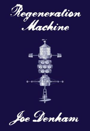 Regeneration Machine