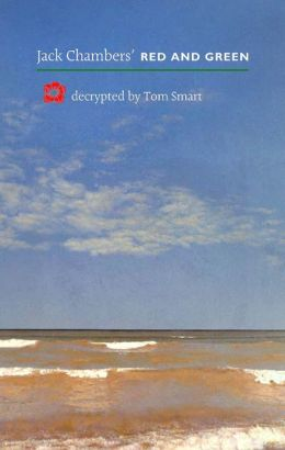 Jack Chambers' Red and Green: Decrypted by Tom Smart