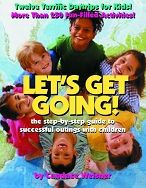 Let's Get Going!: The Step-by-Step Guide to Successful Outings with Children