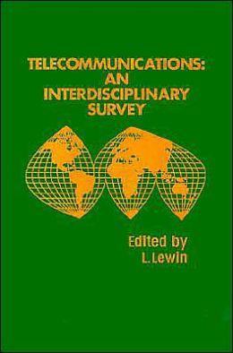 Telecommunications: An Interdisciplinary Survey