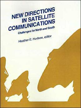 New Directions in Satellite Communications: Challenges for North and South (Conference Proceedings)