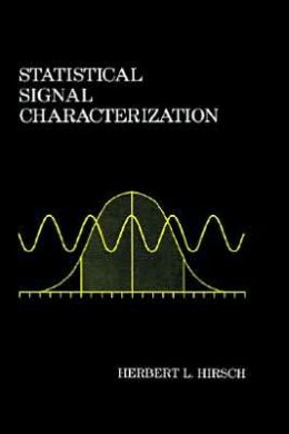 Statistical Signal Characterization