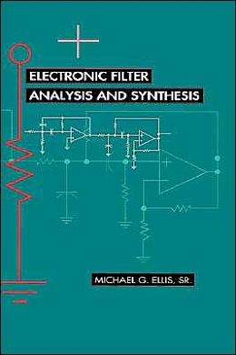 Electronic Filter Analysis And Synthesis