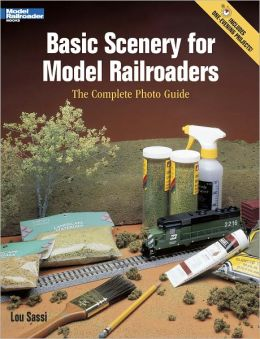 Basic Scenery for Model Railroaders: The Complete Photo Guide (PagePerfect NOOK Book)
