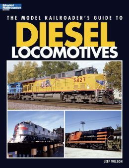 The Model Railroader's Guide to Diesel Locomotives (PagePerfect NOOK Book)