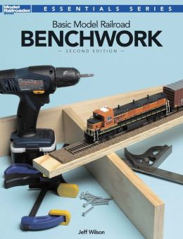 Basic Model Railroad Benchwork, 2nd Edition (PagePerfect NOOK Book)