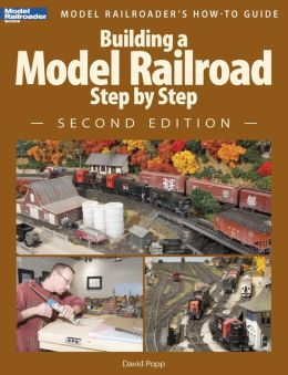 Building a Model Railroad Step by Step, 2nd Edition (PagePerfect NOOK Book)