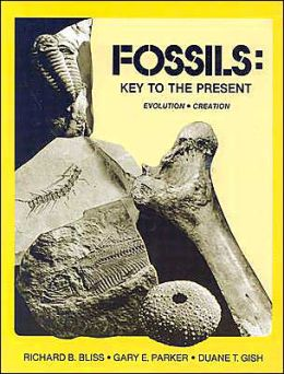 Fossils, Key to the Present: Evolution, Creation