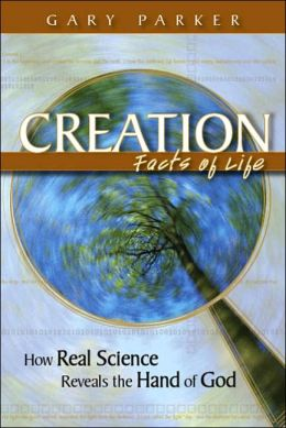Creation: Facts Of Life (Revised And Updated)