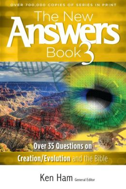 New Answers Book Part 3: Over 35 Questions on Creation/Evolution and the Bible