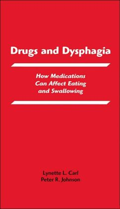 Drugs and Dysphagia: How Medications Can Affect Eating and Swallowing
