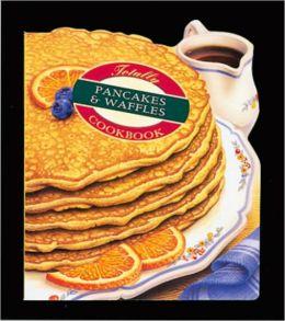 Totally Pancakes & Waffles