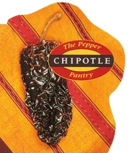 Pepper Pantry: Chipotles