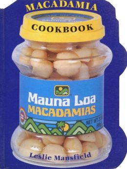 Mauna Loa Macadamia Cooking Treasury