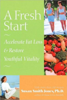 Fresh Start: Accelerate Fat Loss and Restore Youthful Vitality