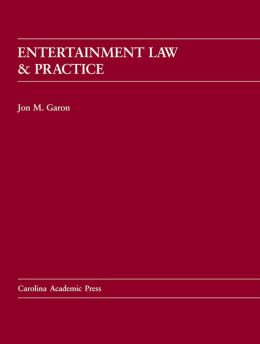 Entertainment Law and Practice