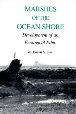 Marshes of the Ocean Shore: Development of an Ecological Ethic
