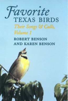 Favorite Texas Birds: Their Songs and Calls