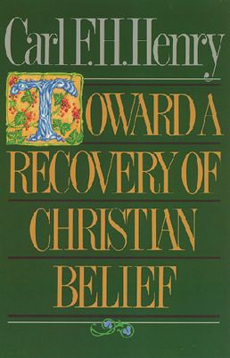 Toward a Recovery of Christian Belief