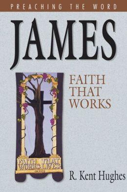 James: Faith That Works