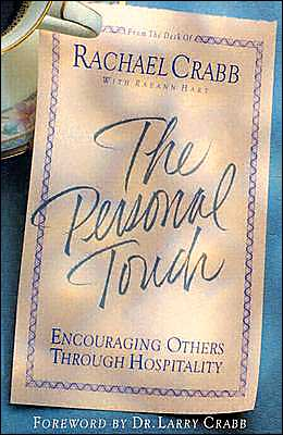 The Personal Touch: Encouraging Others through Hospitality