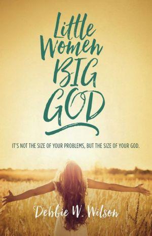 Little Women, Big God: The Women in Jesus's Family Line